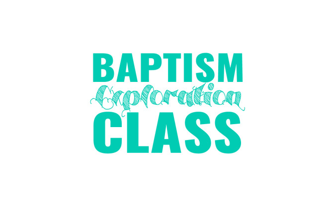 Baptism Exploration Class