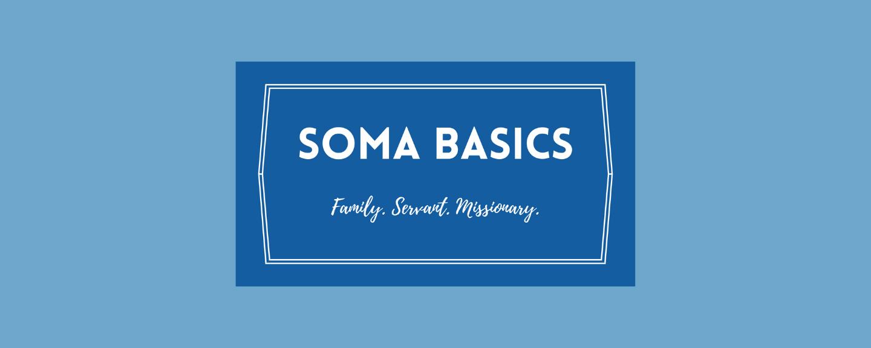 Soma Basics Series