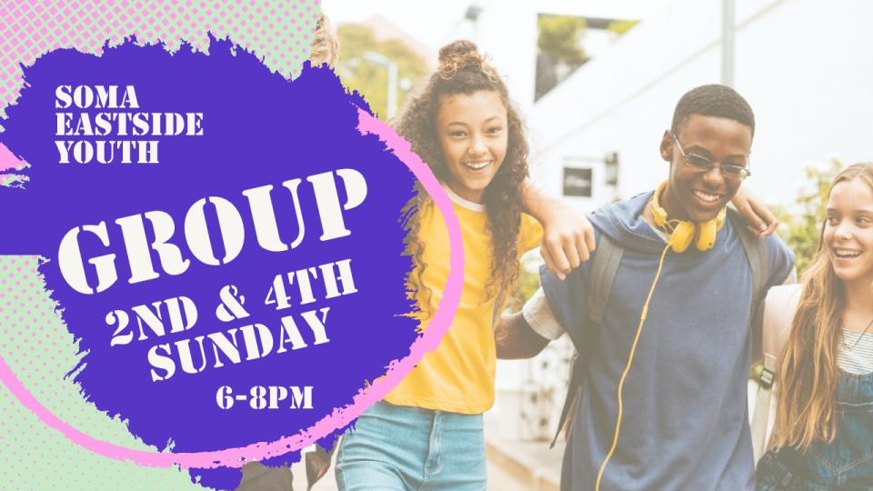 Soma Eastside Youth - Groups